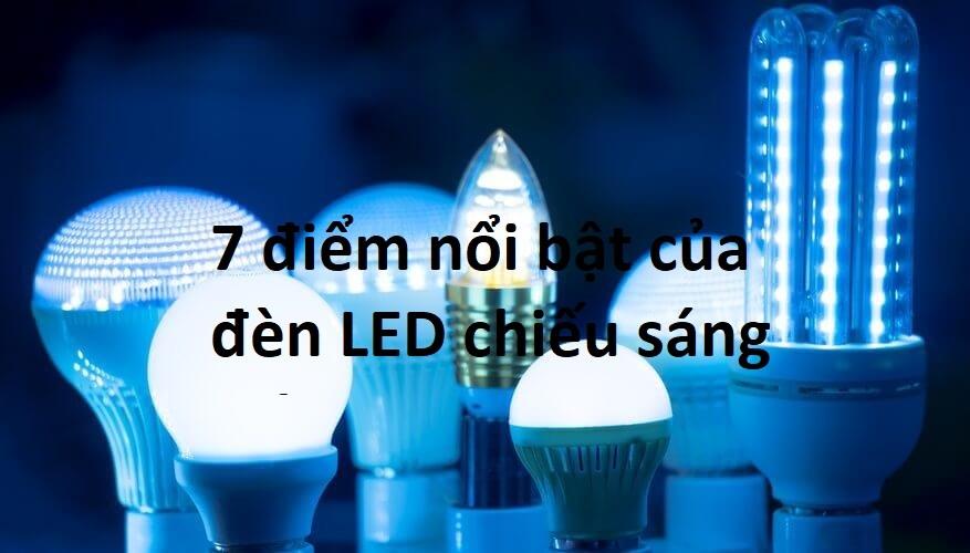 đèn LED chiếu sáng có điểm gì nổi bật